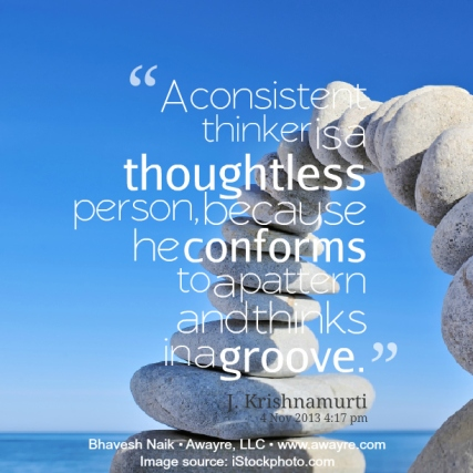 21679-a-consistent-thinker-is-a-thoughtless-person-because-he-conforms-II